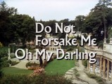 The Prisoner: Do Not Forsake Me, Oh My Darling