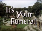 The Prisoner: It's Your Funeral