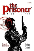 The Prisoner: Miss Freedom